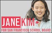 Jane Kim for San Francisco School Board
